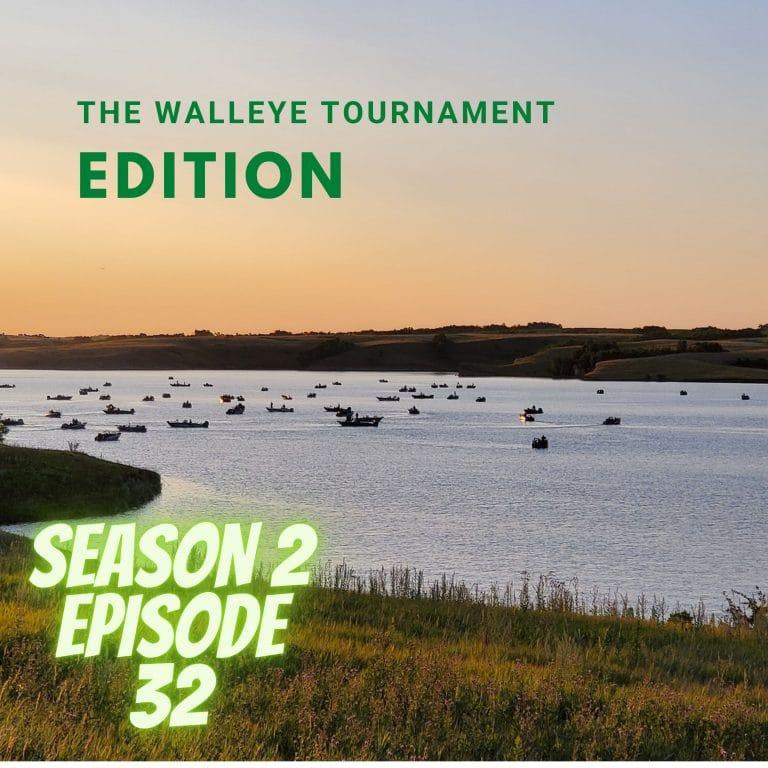 Walleye Tournament Podcast